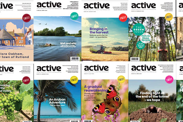 The Active Magazine | Stamford & Rutland | Previous Issues